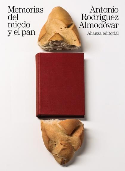 MEMORIAS DEL MIEDO Y EL PAN.