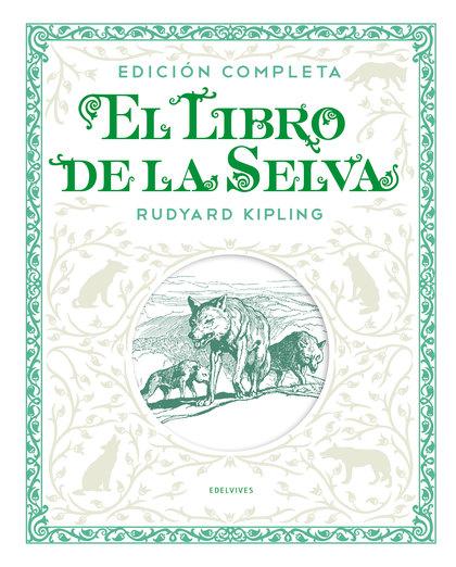 LIBRO DE LA SELVA EDICION COMPLETA,EL.