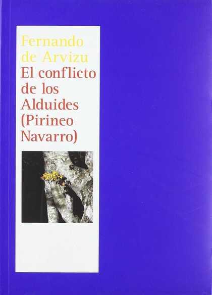 EL CONFLICTO DE LOS ALDUIDES (PIRINEO NAVARRO).