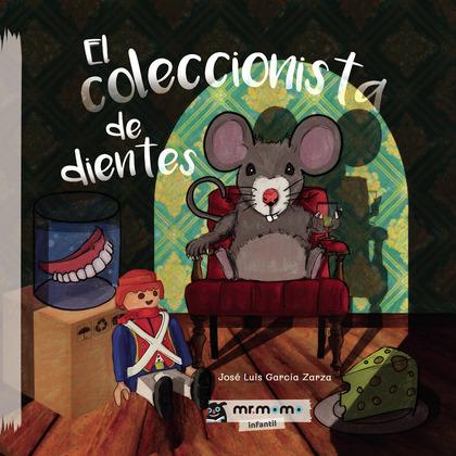 EL COLECCIONISTA DE DIENTES.