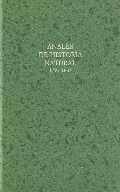 ANALES DE HISTORIA NATURAL, 1799-1804.