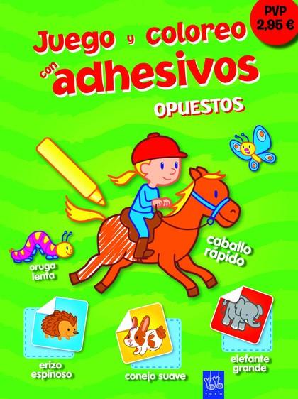 OPUESTOS. JUEGO Y COLOREO CON ADHESIVOS 6