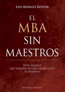 MBA SIN MAESTROS, EL