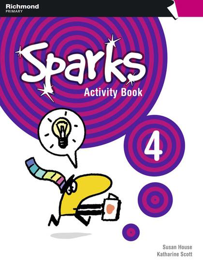 SPARKS, 4 EDUCACIÓN PRIMARIA. ACTIVITY BOOK