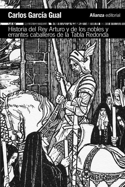 HISTORIA DEL REY ARTURO Y DE LOS NOBLES Y ERRANTES CABALLEROS DE LA TABLA REDOND. ANÁLISIS DE U