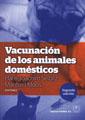 VACUNACIÓN DE LOS ANIMALES DOMÉSTICOS