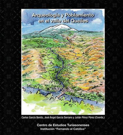 ARQUEOLOGÍA Y POBLAMIENTO EN EL VALLE DEL QUEILES.