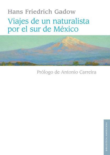 Viajes de un naturalista por el sur de México