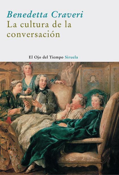 LA CULTURA DE LA CONVERSACIÓN.