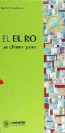 EURO LOS ULTIMOS PASOS