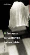 EL FANTASMA DE CANTERVILLE I ALTRES RELATS