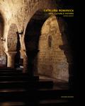 CATALUÑA ROMÁNICA : ARTE, CULTURA, HISTORIA