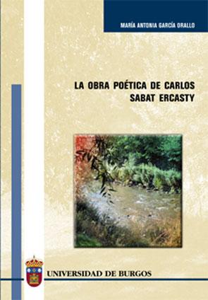 LA OBRA POÉTICA DE CARLOS SABAT ERCASTY