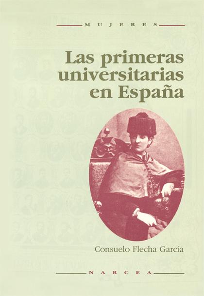 LAS PRIMERAS UNIVERSITARIAS ESPAÑA
