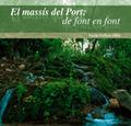 EL MASSÍS DEL PORT : DE FONT EN FONT