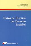 TEXTOS DE HISTORIA DEL DERECHO ESPAÑOL
