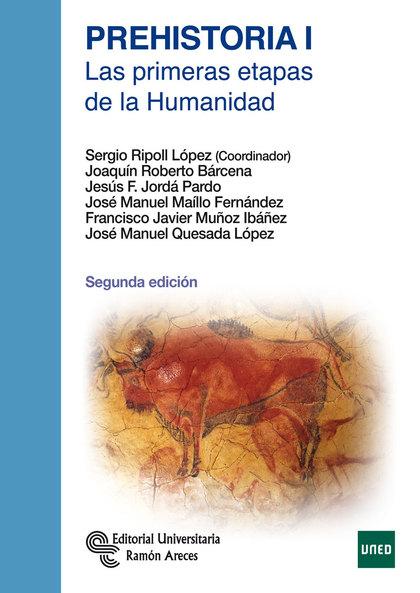 PREHISTORIA I : LAS PRIMERAS ETAPAS DE LA HUMANIDAD