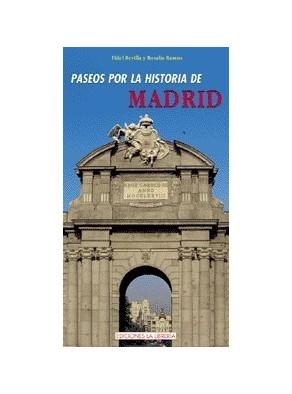 10 PASEOS POR LA HISTORIA DE MADRID