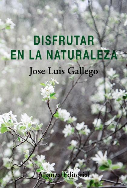 DISFRUTAR EN LA NATURALEZA.