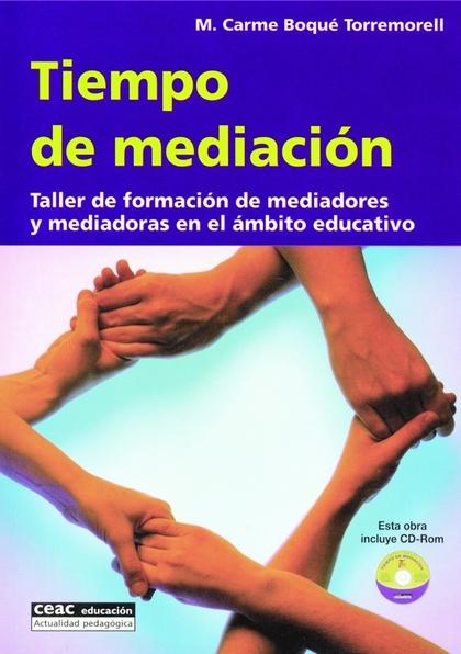 TIEMPO DE MEDIACIÓN: TALLER DE FORMACIÓN DE MEDIADORES Y MEDIADORAS EN