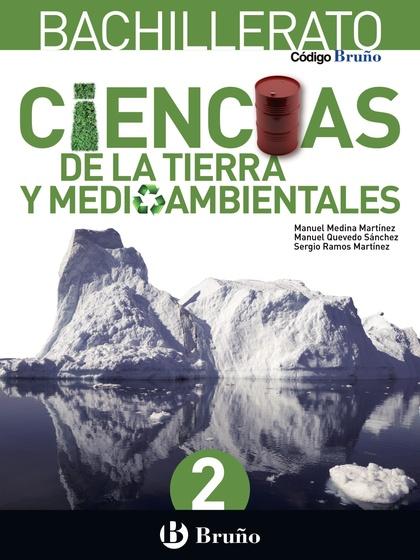 CÓDIGO BRUÑO CIENCIAS DE LA TIERRA Y MEDIOAMBIENTALES 2 BACHILLERATO