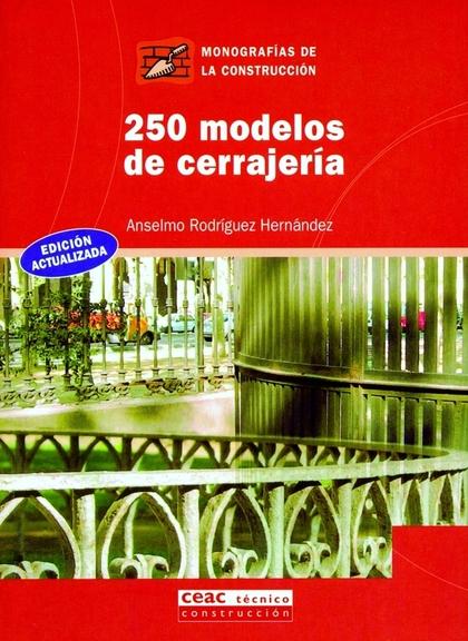 250 MODELOS DE CERRAJERÍA