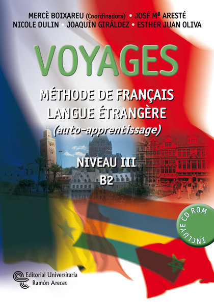 VOYAGES, MÉTHODE DE FRANÇAIS LANGUE ÉTRANGÈRE, NIVEAU III-B2