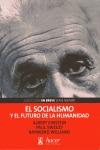 EL SOCIALISMO Y EL FUTURO DE LA HUMANIDAD.