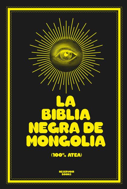 LA BIBLIA NEGRA DE MONGOLIA.