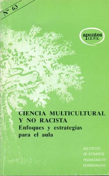 CIENCIA MULTICULTURA Y NO RACISTA.ENFOQUES ESTRATEGIAS AULA