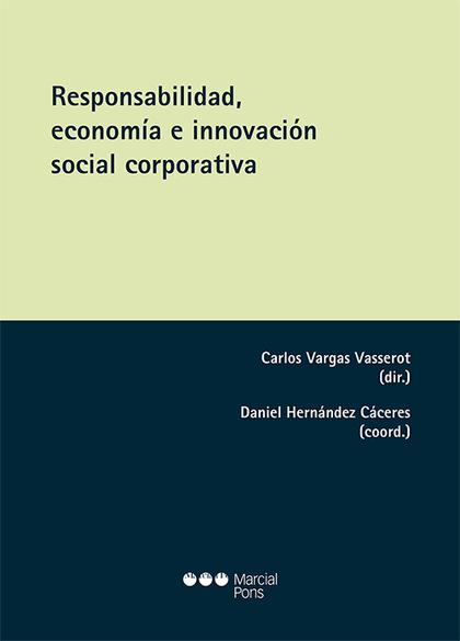 RESPONSABILIDAD, ECONOMÍA E INNOVACIÓN SOCIAL CORPORATIVA.