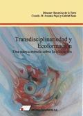 TRANSDICIPLINARIEDAD Y ECOFORMACIÓN: UNA NUEVA MIRADA SOBRE LA EDUCACIÓN