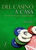 DEL CASINO A CASA : EL COST SOCIAL DE LA CRISI FINANCERA