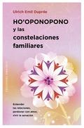 HO´OPONOPONO Y LAS CONSTELACIONES FAMILIARES
