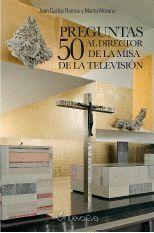 50 PREGUNTAS AL DIRECTOR DE LA MISA DE LA TELEVISIÓN.