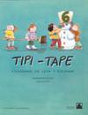TIPI-TAPE, EDUCACIÓN INFANTIL. CUADERNOS DE LEER Y ESCRIBIR 6