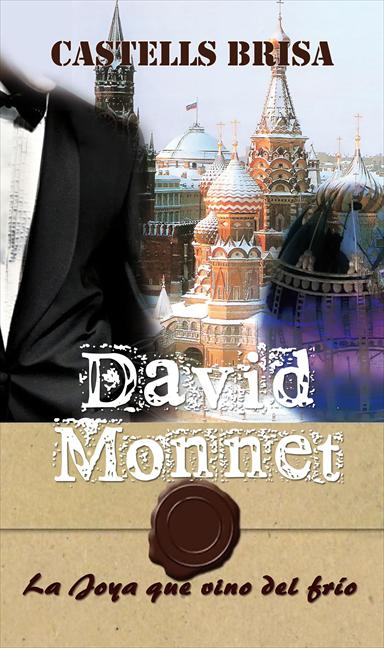 DAVID MONNET : LA JOYA QUE VINO DEL FRÍO