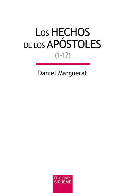 LOS HECHOS DEL LOS APOSTOLES VOL. 1