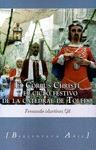 EL CORPUS CHRISTI Y EL CICLO FESTIVO DE LA CATEDRAL DE TOLEDO