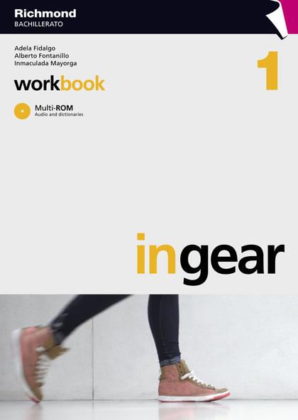 IN GEAR, 1 BACHILLERATO. WORKBOOK