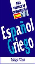 GUÍA PRÁCTICA DE CONVERSACIÓN ESPAÑOL-GRIEGO