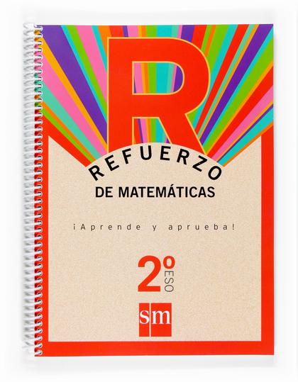 APRENDE Y APRUEBA, MATEMÁTICAS, 2 ESO. CUADERNO DE REFUERZO