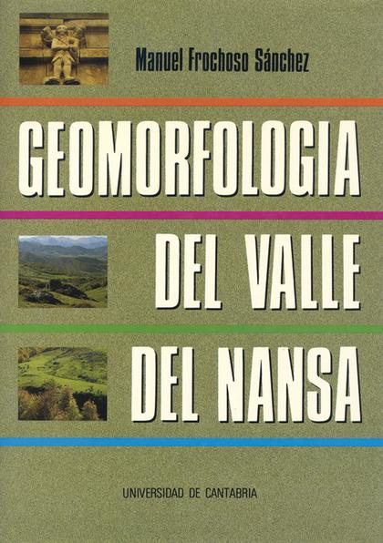 GEOMORFOLOGÍA DEL VALLE DEL NANSA