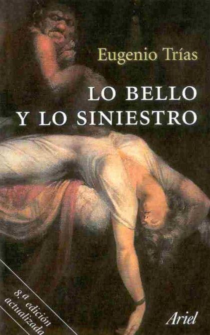LO BELLO Y LO SINIESTRO
