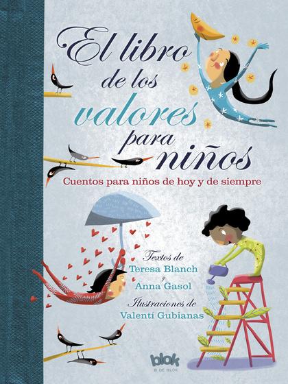 EL LIBRO DE LOS VALORES PARA NIÑOS.