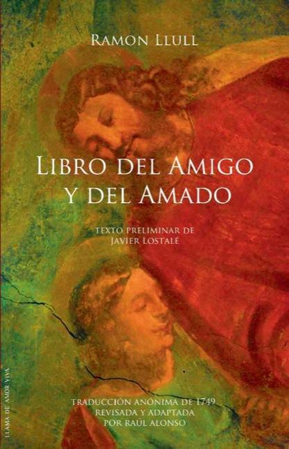 LIBRO DEL AMIGO Y DEL AMADO