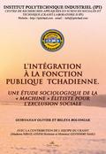 L´INTÉGRATION À LA FONCTION PUBLIQUE TCHADIENNE : UNE ÉTUDE SOCIOLOGIQUE DE LA ´MACHINE´ ÉLITIS
