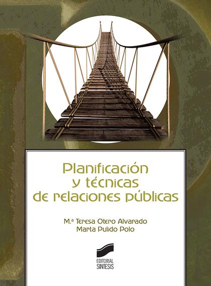 PLANIFICACIÓN Y TÉCNICAS DE RELACIONES PÚBLICAS
