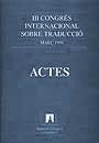 III CONGRZS INTERNACIONAL SOBRE TRADUCCI-                                       ACTES