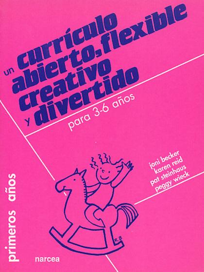 CURRICULO ABIERTO FLEXIBLE CREATIVO DIVERTIDO 3-6 AÑOS
